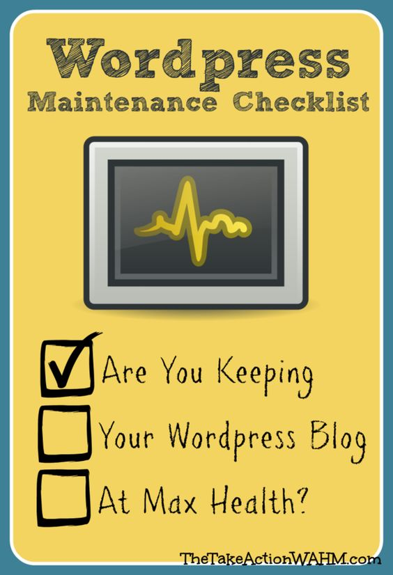 WordPress Blog Maintenance Checklist: 5 Essential Tasks You MUST Stay On Top Of #blogtips from http://thetakeactionwahm.com