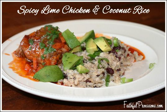 Spicy Lime Chicken Thighs with Coconut Rice | Faithful Provisions