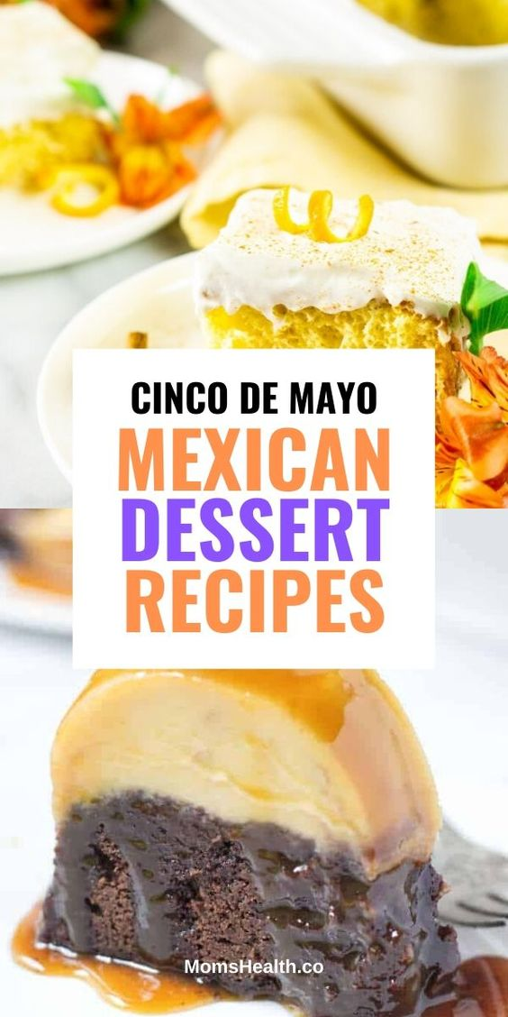 Mexican Desserts for Cinco De Mayo You Can Serve on a Party