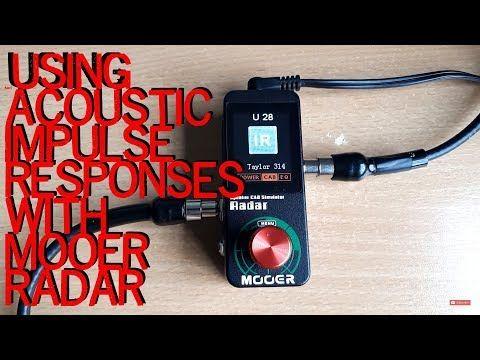 Using Acoustic Guitar Impulse Responses With Mooer Radar Pedal Youtube Impulse Response Used Acoustic Guitars Acoustic