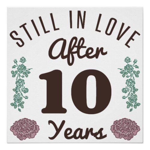 Cute 10th Anniversary Poster Zazzle Com 10 Year Anniversary Quotes Anniversary Wishes For Husband Happy 10 Year Anniversary