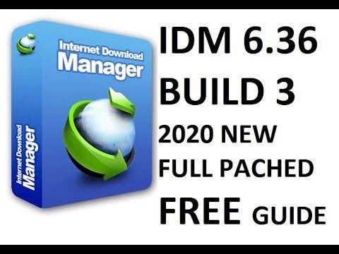 Idm Internet Download Manager 6 36 Build 3 Full Version New 2020 100 Te Internet Free Download Internet Security