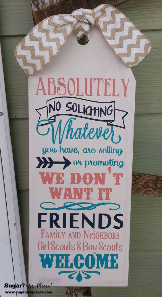 Absolutely No Soliciting - Big DIY Ideas