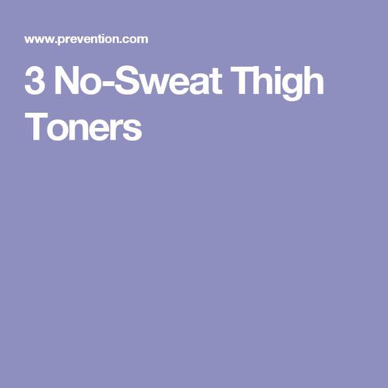 3 No-Sweat Thigh Toners