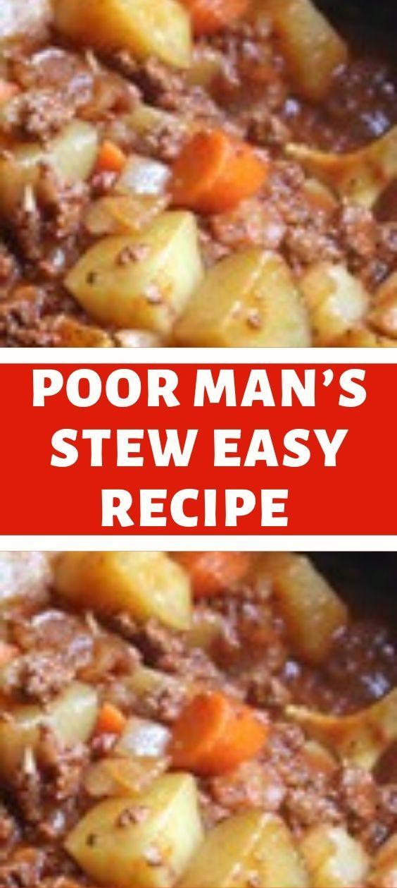 Poor Man S Stew Easy Recipe In 2020 Ground Beef Recipes Easy Recipes Poor Mans Stew