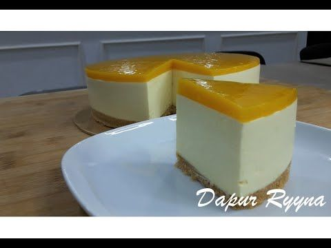 Resepi Mango Cheesecake Sekali Rasa Pasti Nak Makan Lagi Dan Lagi Youtube Mango Cheesecake Mousse Cake Recipe Cake Recipes