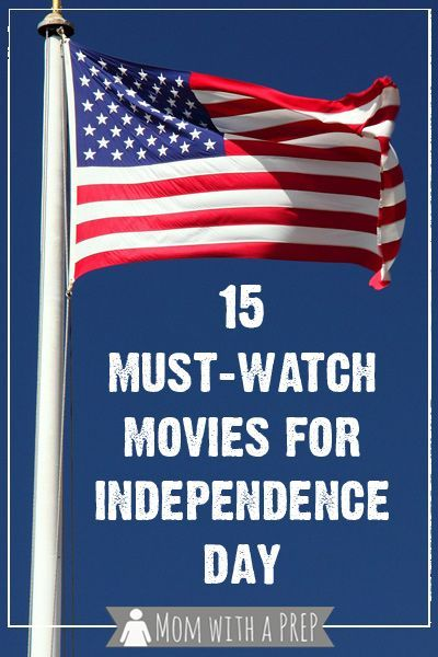 Mom with a PREP   15 Must-Watch Movies for the Fourth of July to help celebrate Independence Day