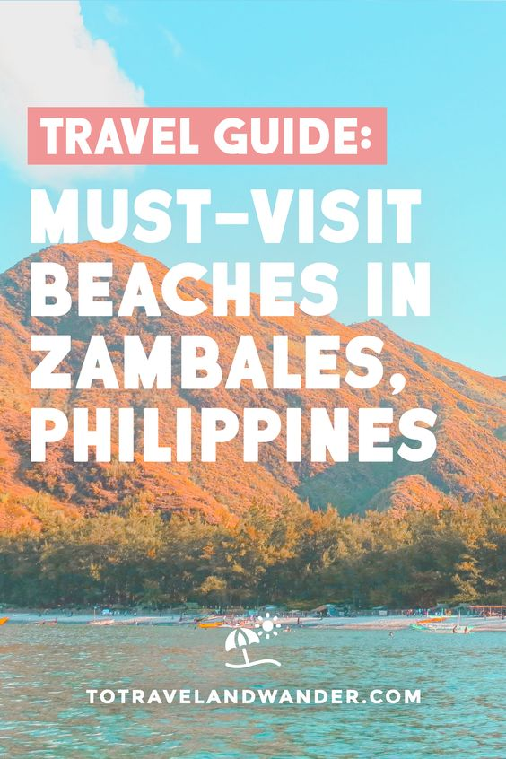 Travel Guide: Must Visit Beaches in Zambales Philippines