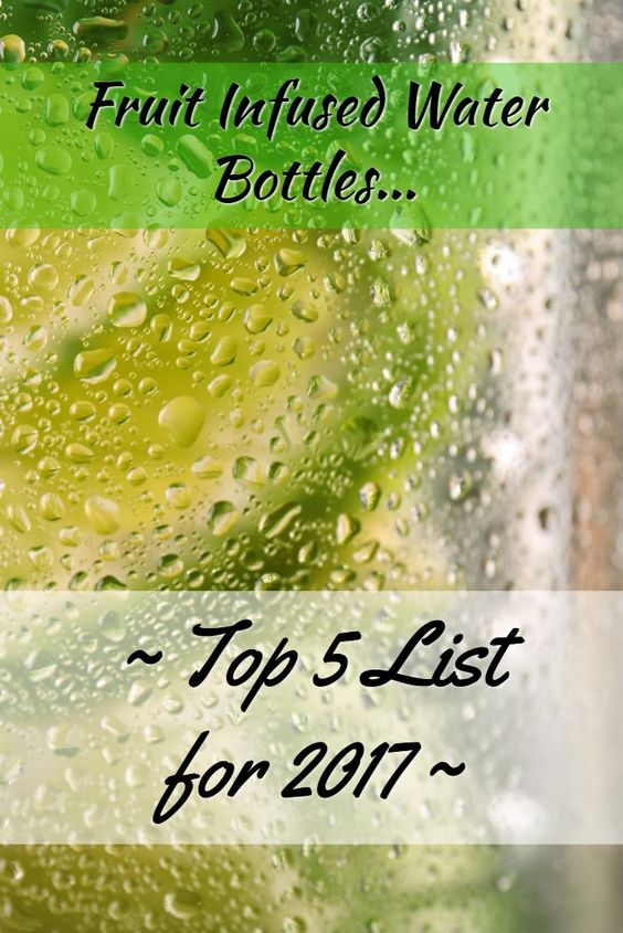 Top 5 for 2017 - Best Fruit Infused Water Bottles