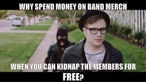 Why spend money on band merch?........