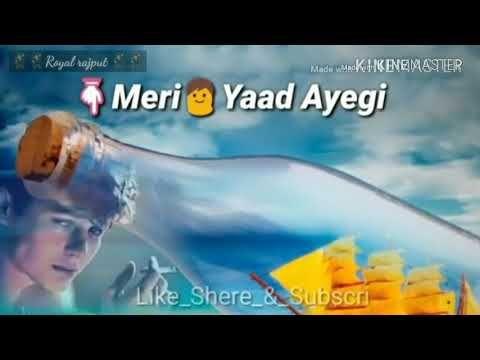 New Whatsapp Status 2018 Jab Tumhe Akele Mein Meri Yaad Aayegi Youtube In 2020 New Whatsapp Status Youtube Download Video
