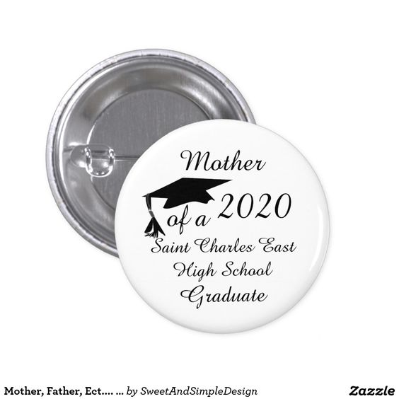 Mother, Father, Ect.... of a 20xx Graduate Pinback Button