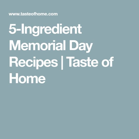 5-Ingredient Recipes for Your Memorial Day Picnic