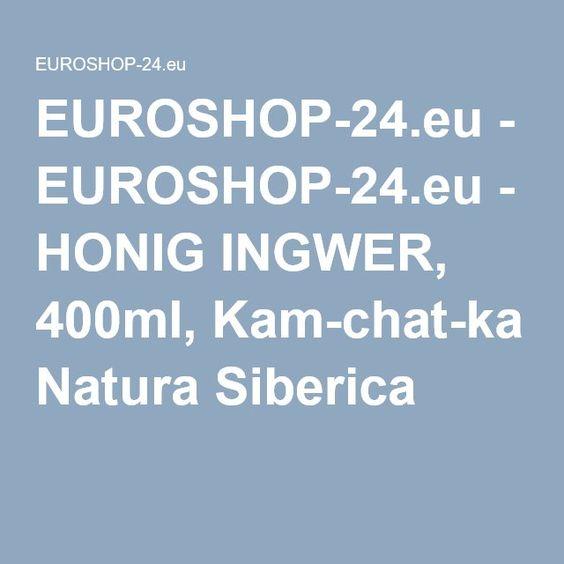 EUROSHOP-24.eu-KÖRPERPACKUNG HONIG INGWER, 400ml, Kam-chat-ka Natura Siberica