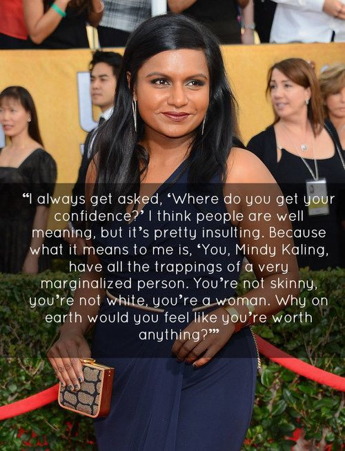 Mindy Kaling Confidence Quote In 2020 Mindy Kaling Feminism Words