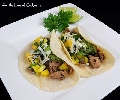 For the Love of Cooking » Citrus Marinated Pork Tacos with Pineapple Salsa and Guacamole
