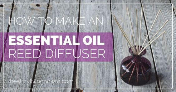 How To Make A Reed Diffuser With Essential Oil