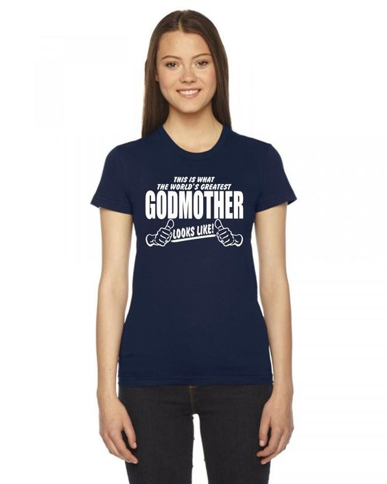 this is what a worlds greatest godmother looks like 1 Ladies Fitted T-Shirt