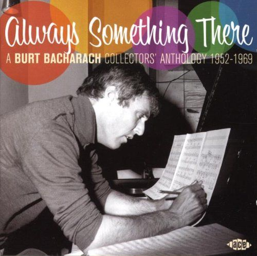 """Always Something There: A Burt Bacharach Collectors' Anthology, 1952-1969"": Amazon.co.uk: Music, 2008"