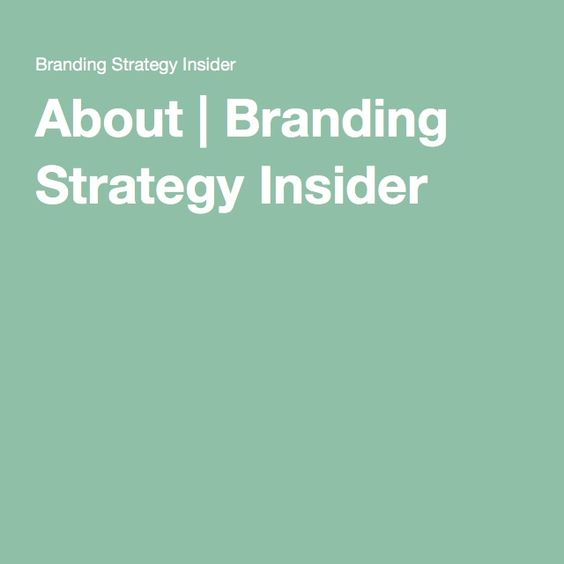 About Branding Strategy Insider MARKETING Pinterest - branding strategy