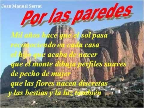 J.M.Serrat-Por las Paredes (mil años hace)