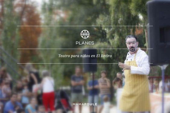 mamapoule   Teatro para niños en El Retiro   http://www.mamapoule.com