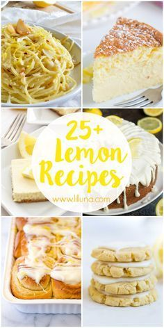 25+ Lemon Recipes - | Kristyn {lilluna.com} | Bloglovin'