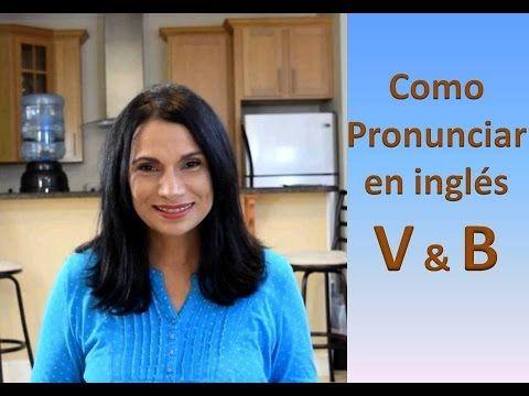 PRONUNCIAR EN INGLÉS #2 -  V y B