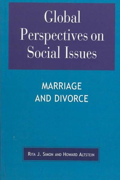Global Perspectives on Social Issues: Marriage and Divorce