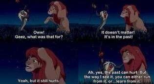 Learn from the past. The lion king.