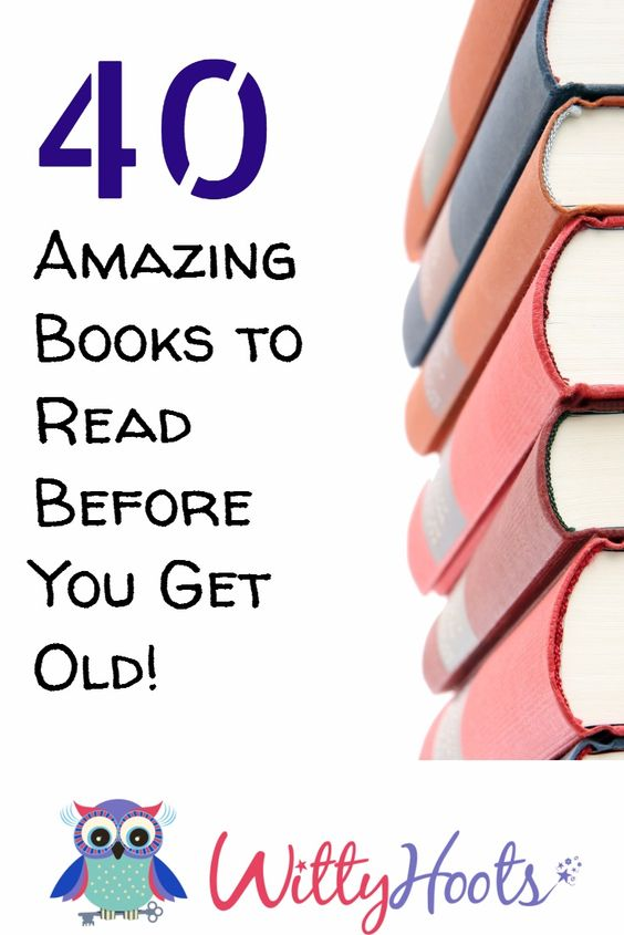 40 amazing books to read before you get old