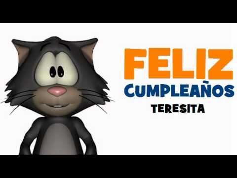 FELIZ CUMPLEAÑOS TERESITA - YouTube