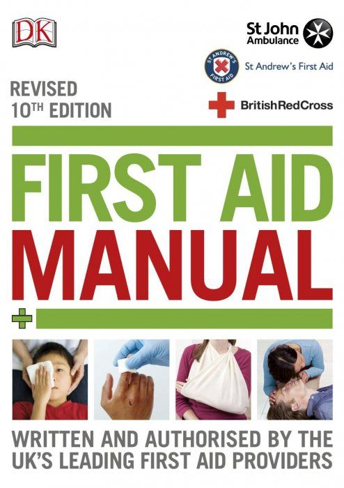 First Aid Manual 10th Revised Edition Dictionary Reference Education Medicine First Aid Got Books Books To Read