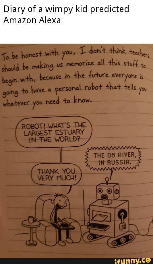 Diary Of A Wimpy Kid Predicted Amazon Alexa Ifunny Wimpy Kid Wimpy Wimpy Kid Movie