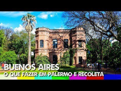 Buenos Aires Um Roteiro Em Palermo Soho E Hollywood Buenos