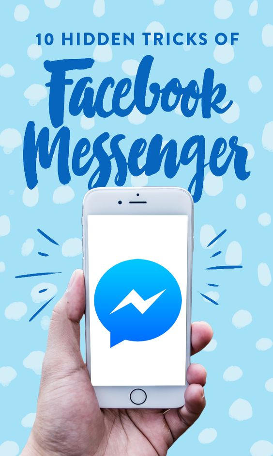 We've rounded up 10 of our favorite hidden tricks that will help you get the most out of Messenger.