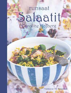 Runsaat Salaatit Caroline Hofberg Kovakantinen 9789511269618 14 45 Salaatti Koiranruoka Pastareseptit