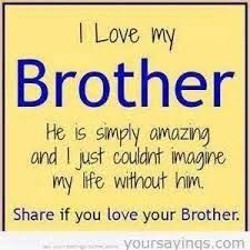 Image Result For I Love You Brother Quotes From Sister In