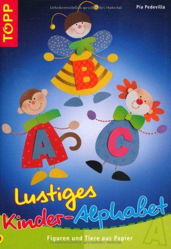 Lustiges Kinder-Alphabet: Figuren und Tiere aus Papier: Amazon.de: Pia Pedevilla: Bücher