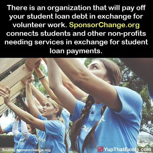 """yup-that-exists: """" There is an organization that will pay off your student loans in exchange for volunteer work… """" This is really handy! Signal boost this, you will get those loans of your back and do..."""
