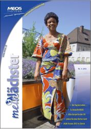 """Magazine of MEOS Svizzera """"mein Nächster"""" with good articles in German."""