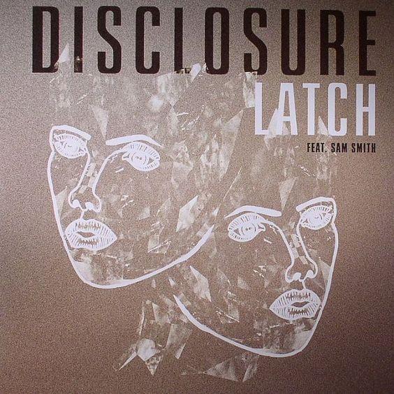 Disclosure, Sam Smith – Latch (single cover art)