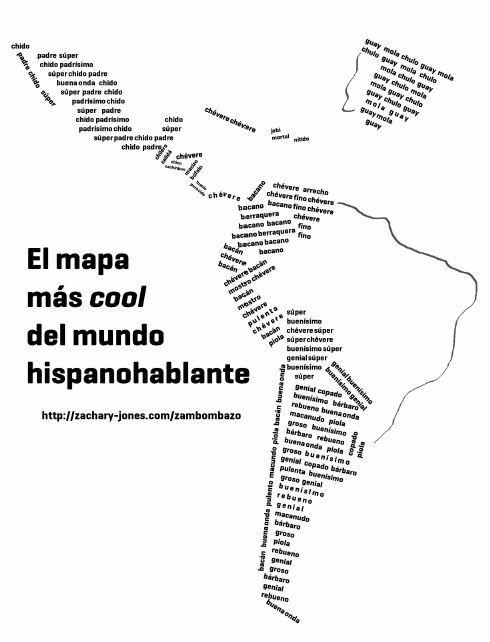 """El mapa más """"cool"""" del mundo hispanohablante  http://zachary-jones.com/zambombazo/infografia-el-mapa-mas-cool-del-mundo-hispanohablante/:"""