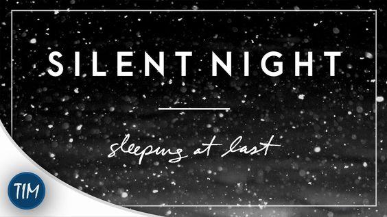 Silent Night   Sleeping At Last