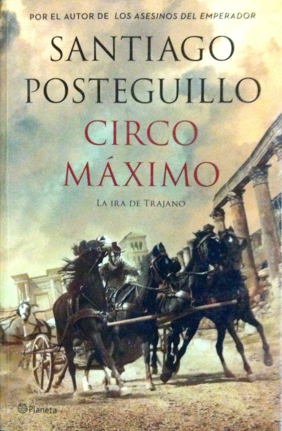 Circo Máximo / Santiago Posteguillo