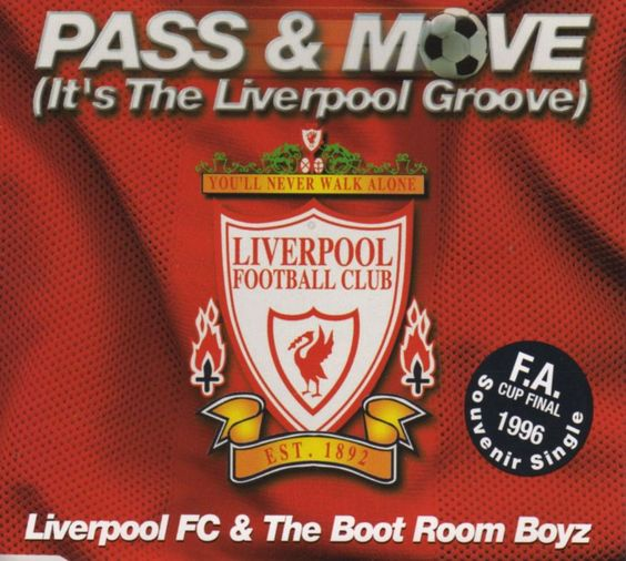 'Pass & Move (It's The Liverpool Groove)' - Liverpool FC & The Boot Room Boyz