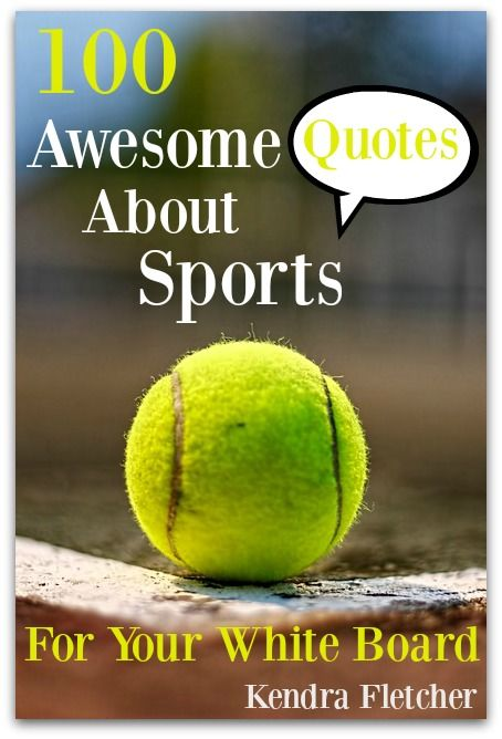 100 Awesome Quotes About Sports - great quotes to share with your sports minded sponsored teens