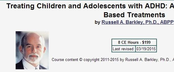 """*** Treating Children and Adolescents with ADHD: Empirically Based Treatments by Russell A. Barkley, Ph.D. - """"Detailed look at the evidence for various treatments of ADHD, including both pharmaceutical and psychosocial. ($200 for credits, FREE to read.)"""