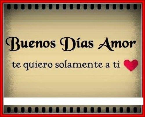 Frases Y Mensajes De Buenos Dias Amor Mensajes Buenos Dias Amor
