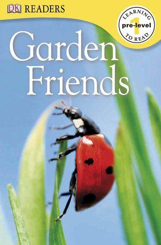 DK Readers L0: Garden Friends by DK Publishing